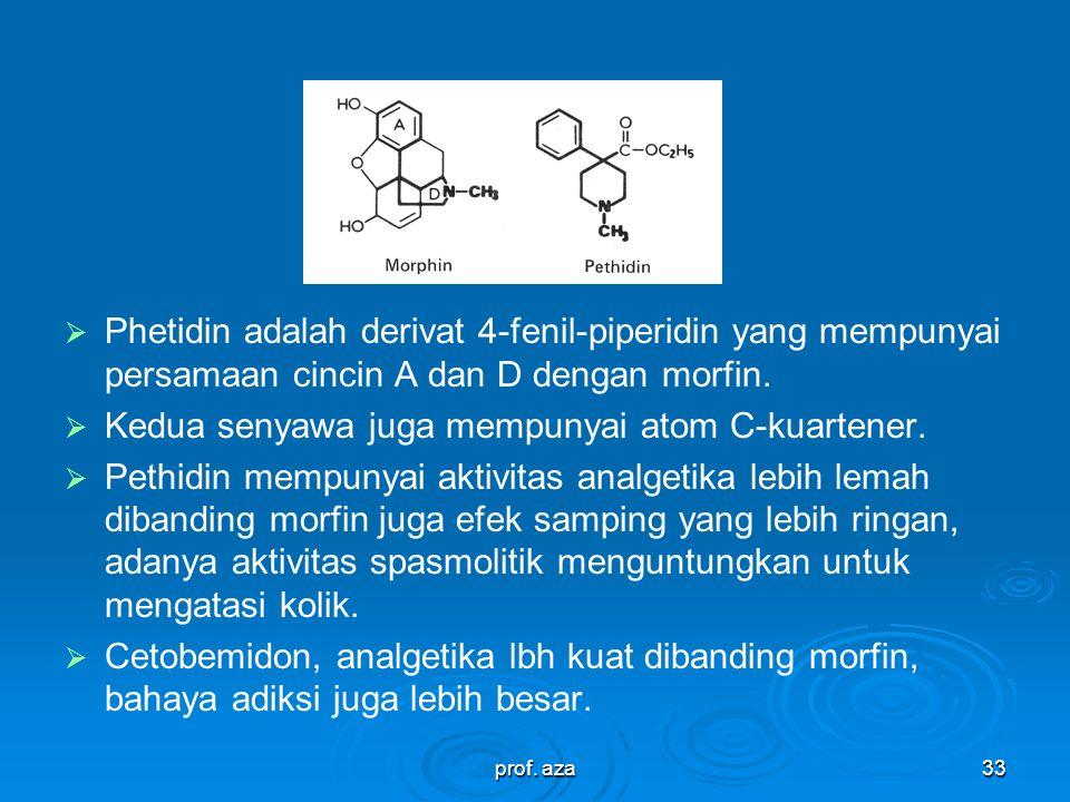 Kedua senyawa juga mempunyai atom C-kuartener.