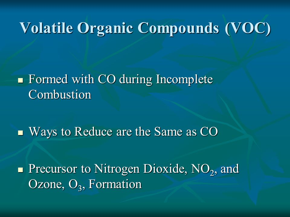 Volatile Organic Compounds (VOC)