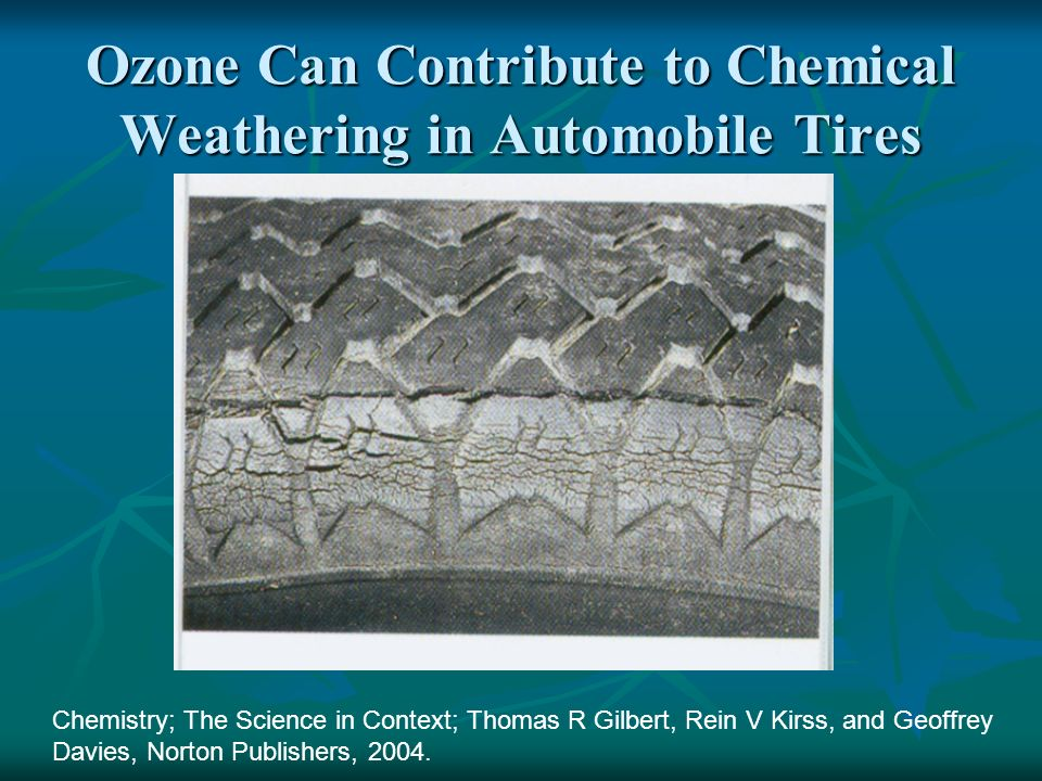 Ozone Can Contribute to Chemical Weathering in Automobile Tires