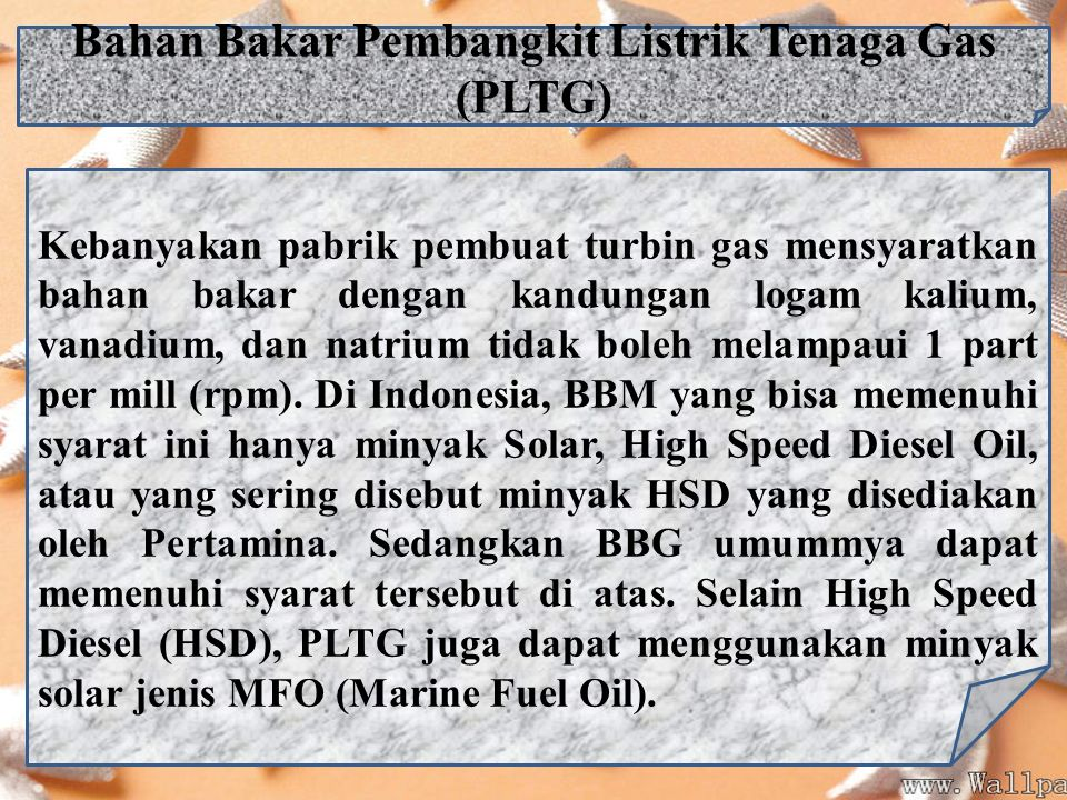 Bahan Bakar Pembangkit Listrik Tenaga Gas (PLTG)