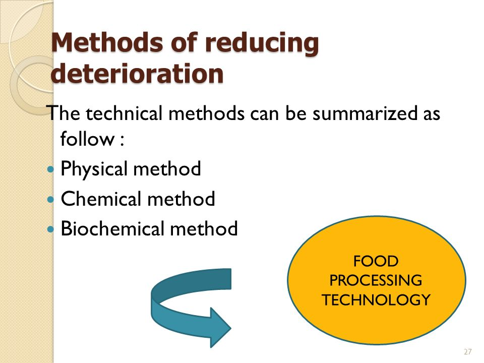 Methods of reducing deterioration
