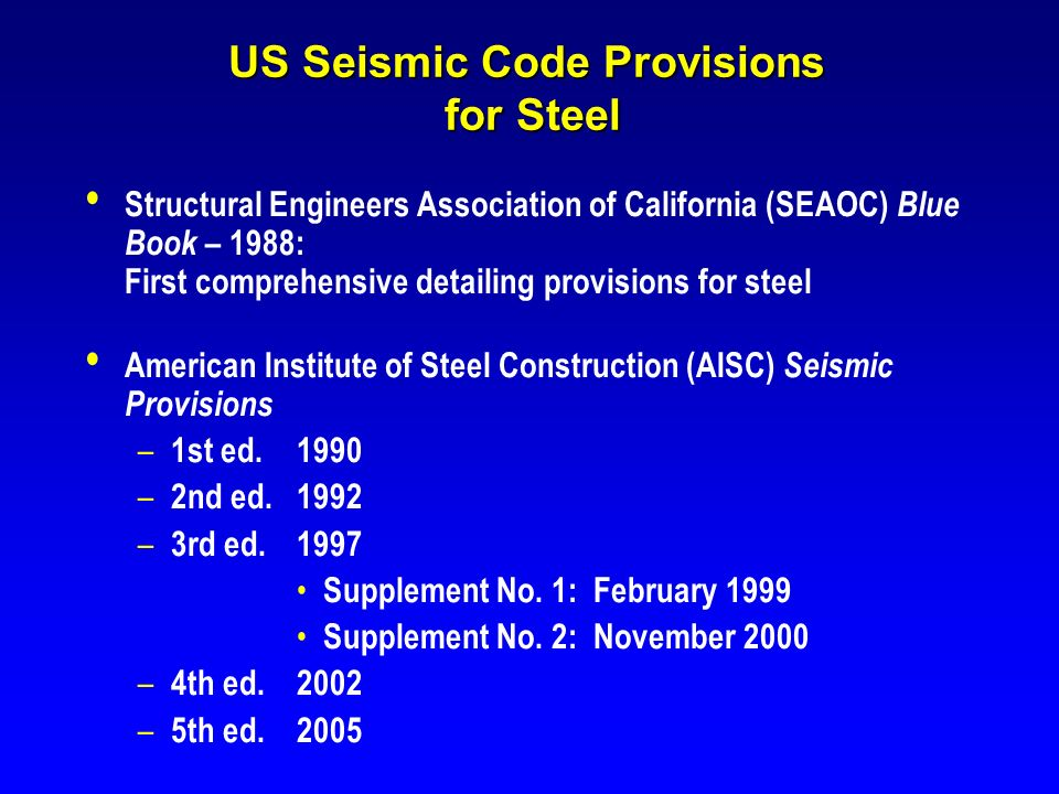 US Seismic Code Provisions for Steel