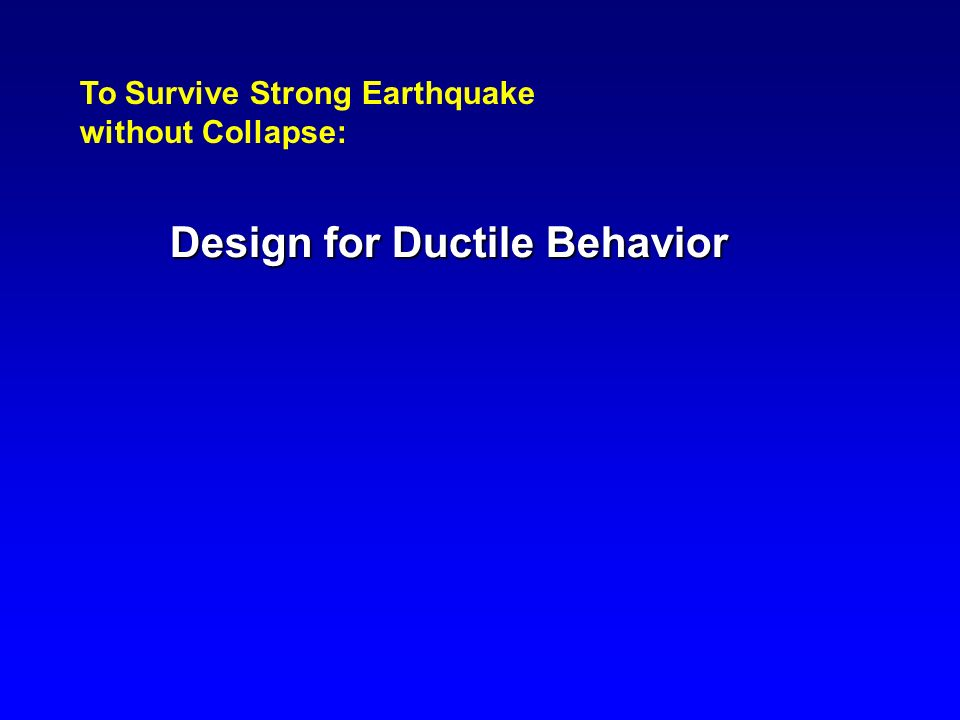 Design for Ductile Behavior