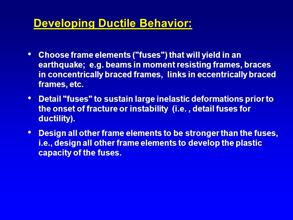 Developing Ductile Behavior: