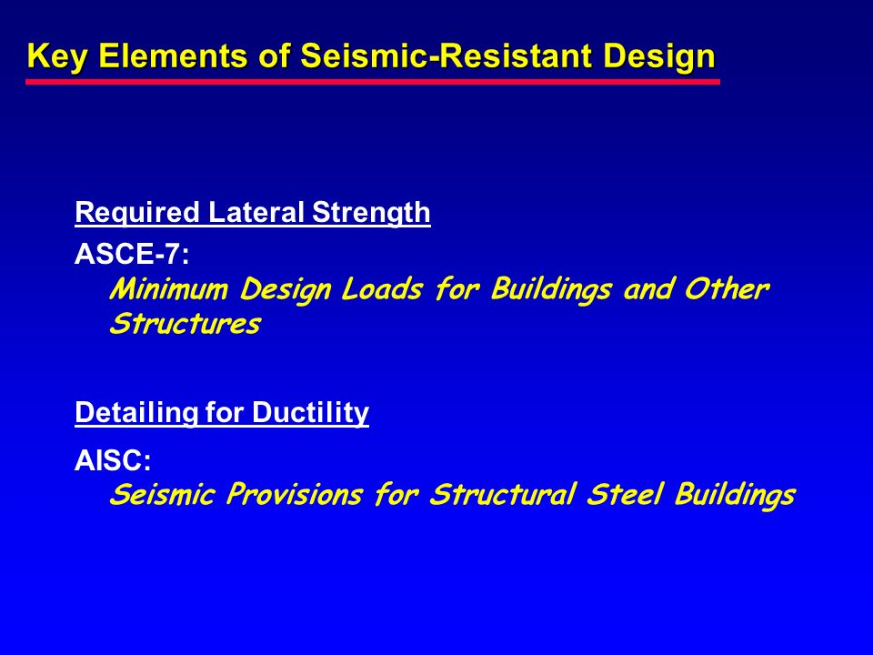 Key Elements of Seismic-Resistant Design
