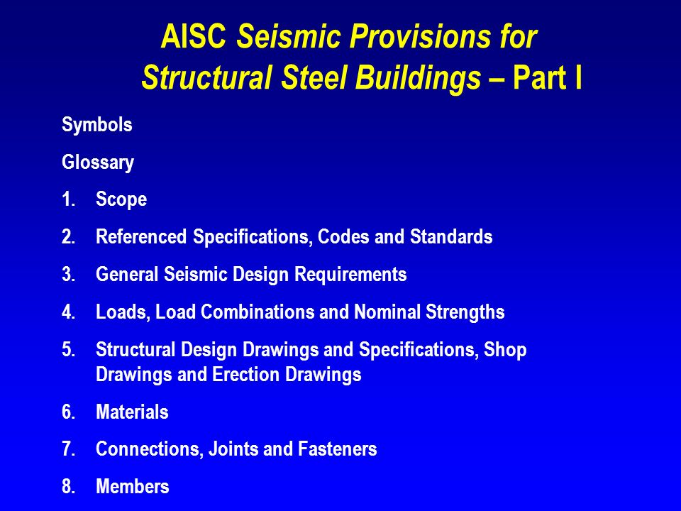 AISC Seismic Provisions for Structural Steel Buildings – Part I