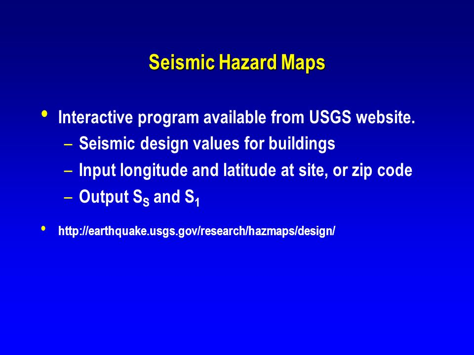 Seismic Hazard Maps Interactive program available from USGS website.