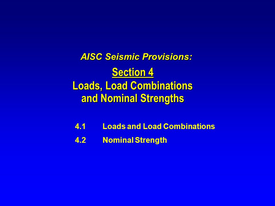 AISC Seismic Provisions: Loads, Load Combinations