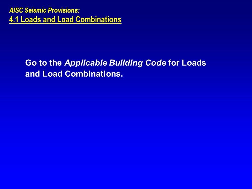 4.1 Loads and Load Combinations