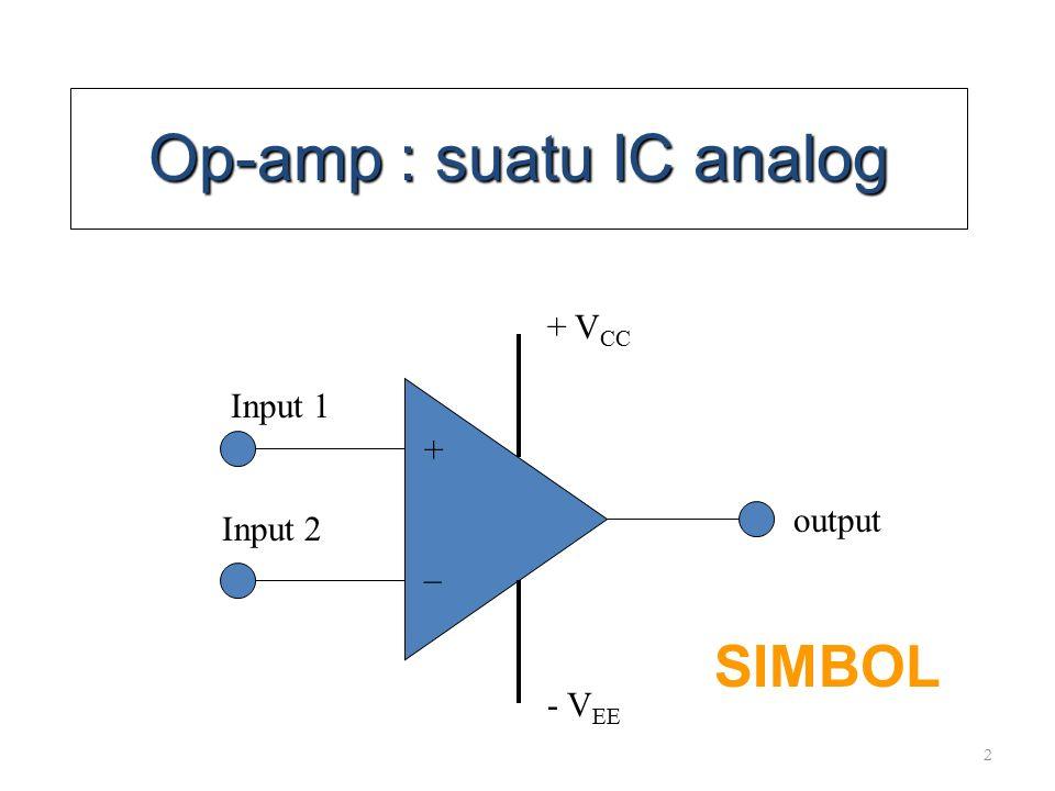 Op-amp : suatu IC analog
