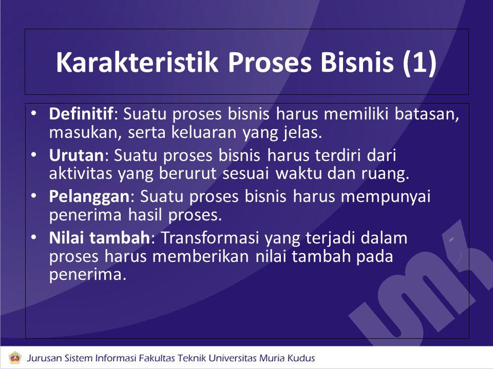 Karakteristik Proses Bisnis (1)