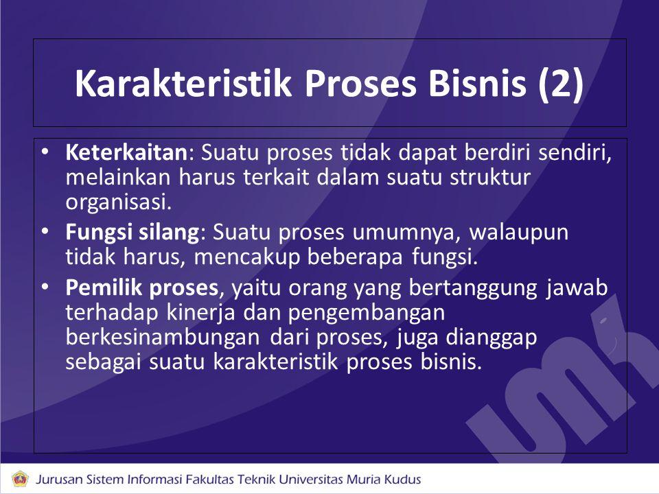 Karakteristik Proses Bisnis (2)