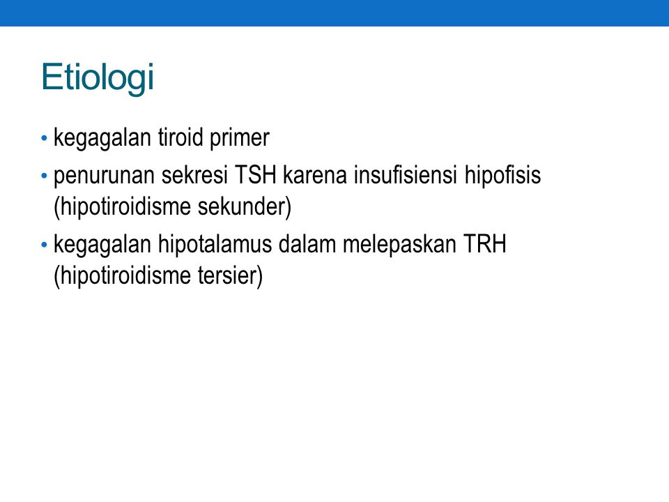 Etiologi kegagalan tiroid primer