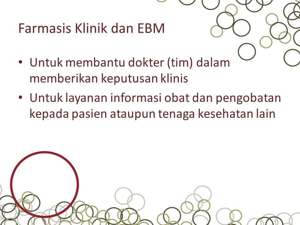 Farmasis Klinik dan EBM