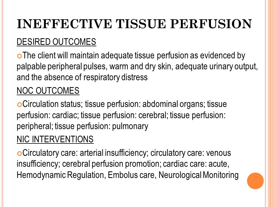 ineffective tissue perfusion interventions
