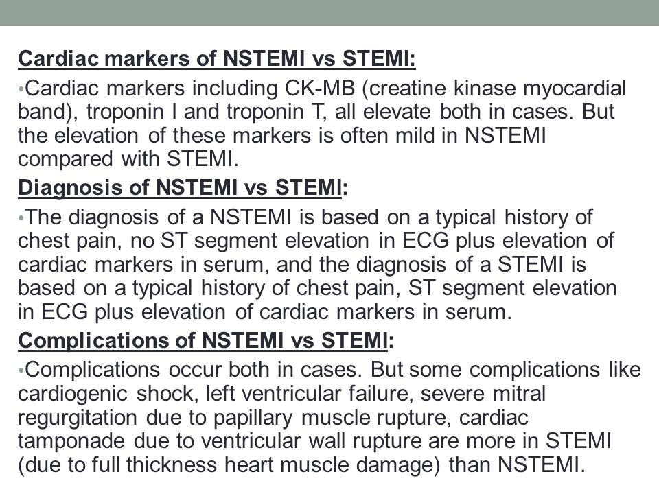 Cardiac markers of NSTEMI vs STEMI: