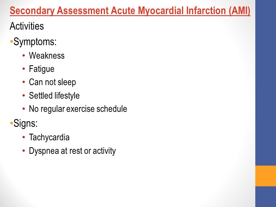 Secondary Assessment Acute Myocardial Infarction (AMI) Activities