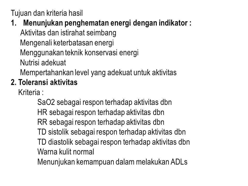 Tujuan dan kriteria hasil