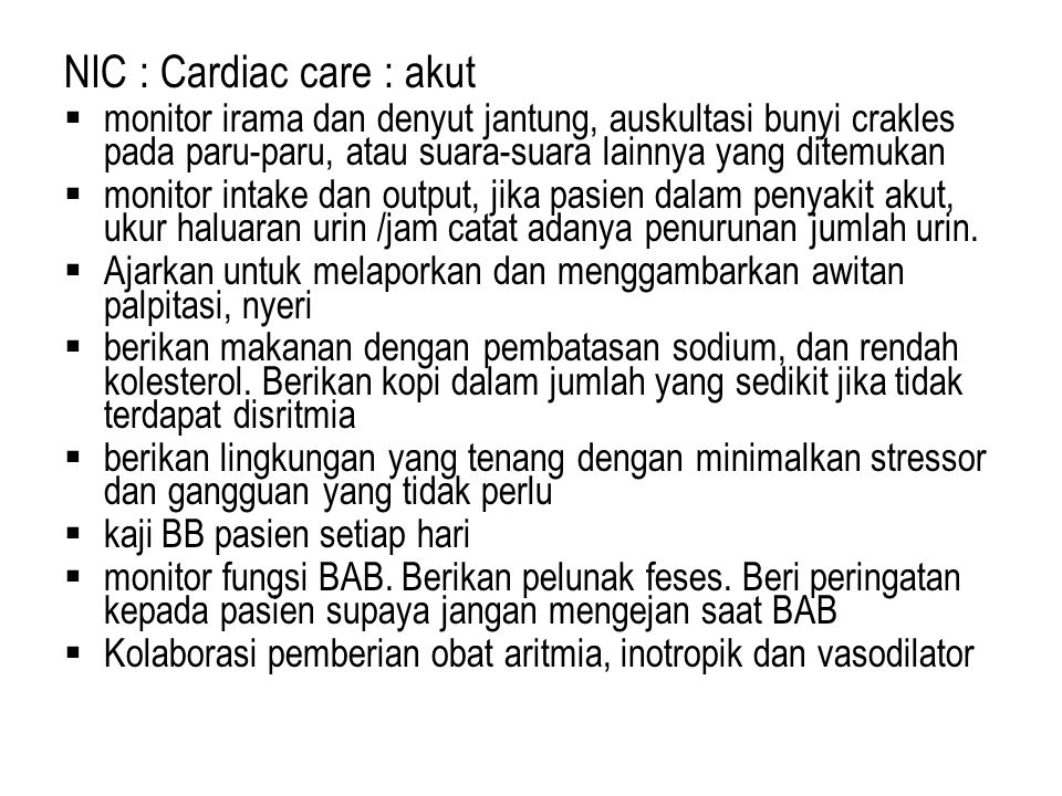 NIC : Cardiac care : akut
