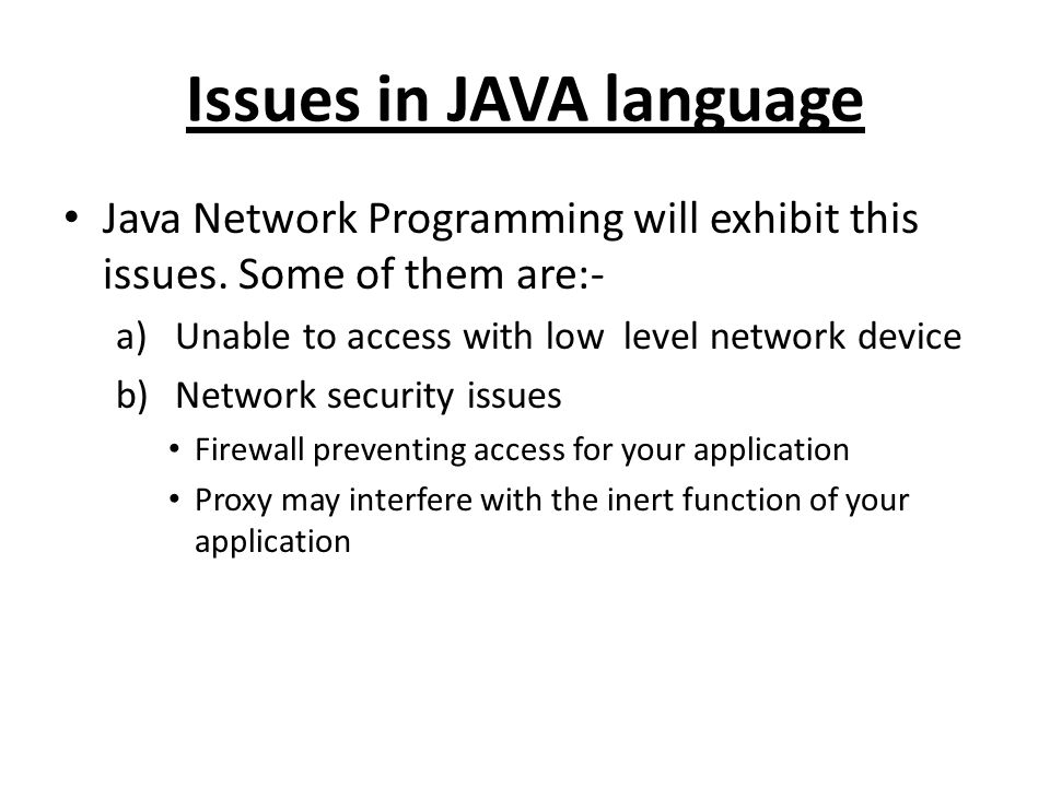 Issues in JAVA language