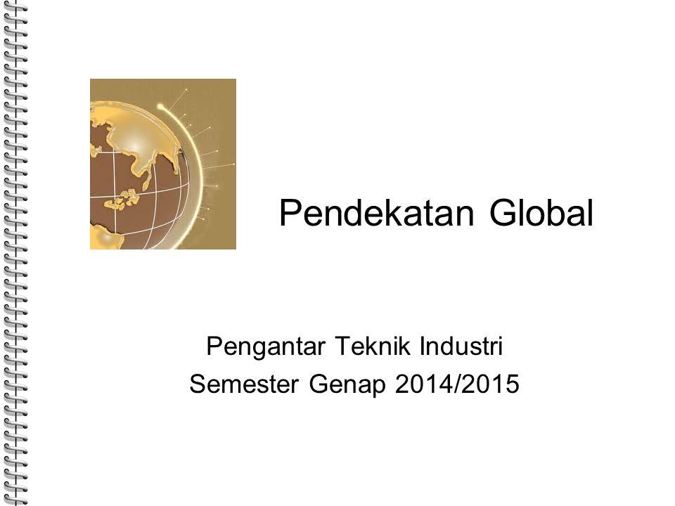 Pengantar Teknik Industri Semester Genap 2014/2015