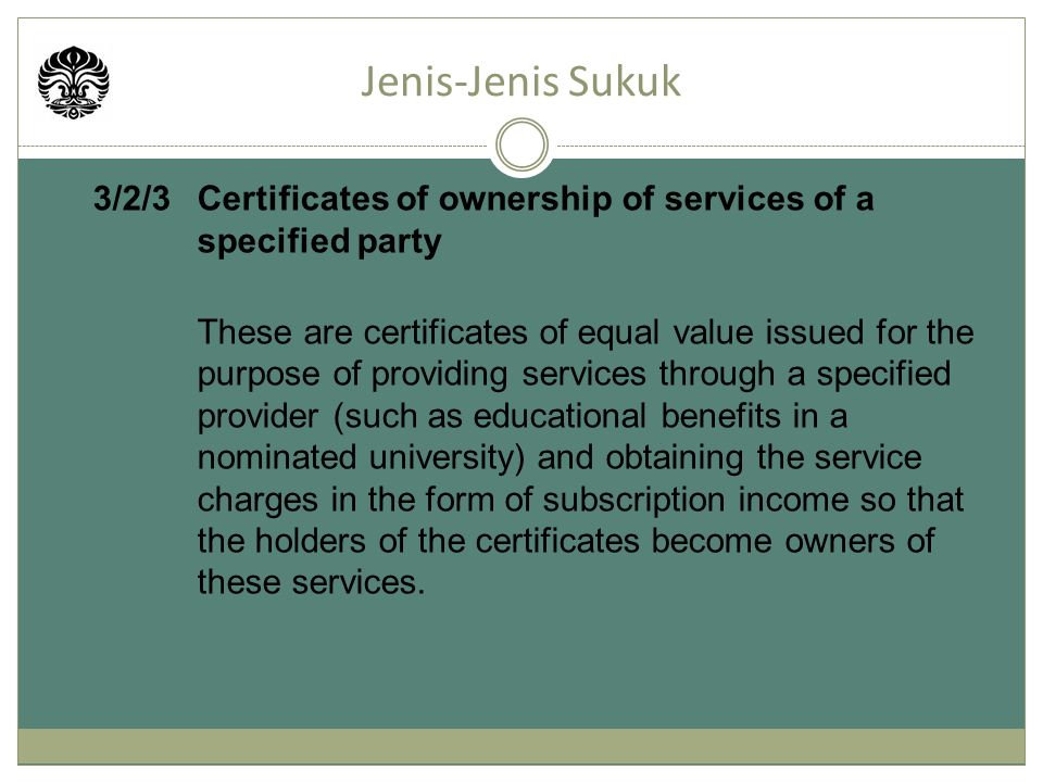 Jenis-Jenis Sukuk 3/2/3 Certificates of ownership of services of a specified party.