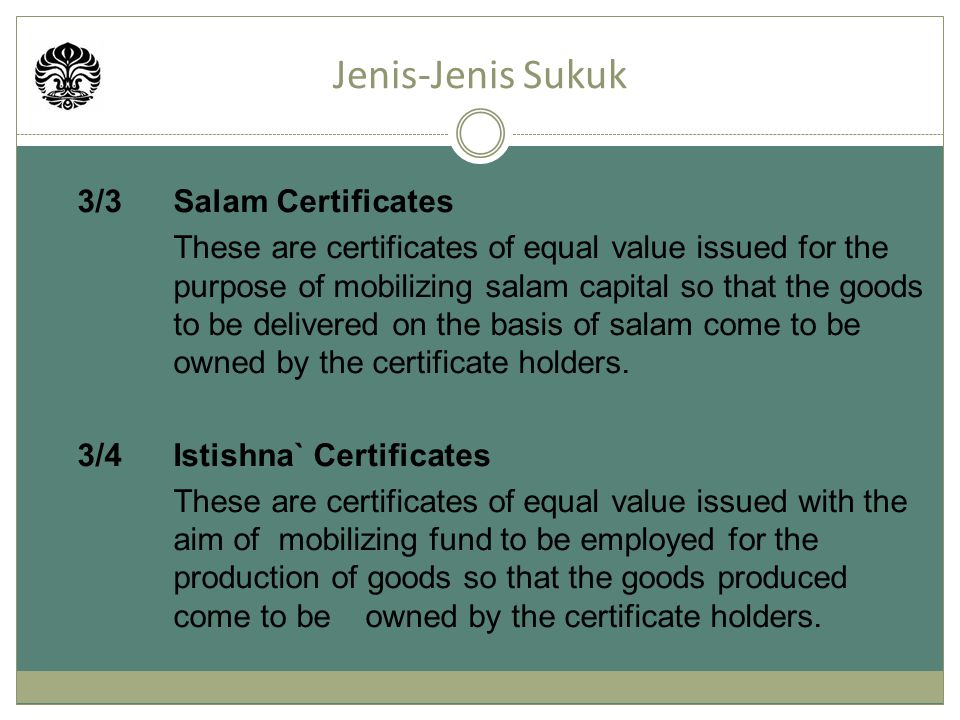 Jenis-Jenis Sukuk 3/3 Salam Certificates 3/4 Istishna` Certificates