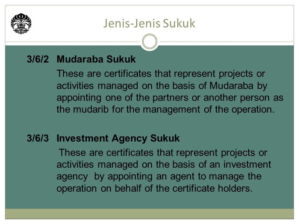 Jenis-Jenis Sukuk 3/6/2 Mudaraba Sukuk 3/6/3 Investment Agency Sukuk