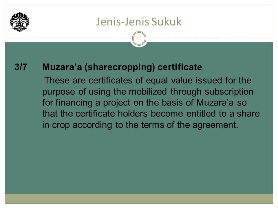 Jenis-Jenis Sukuk 3/7 Muzara'a (sharecropping) certificate
