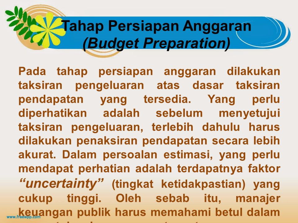 Tahap Persiapan Anggaran (Budget Preparation)