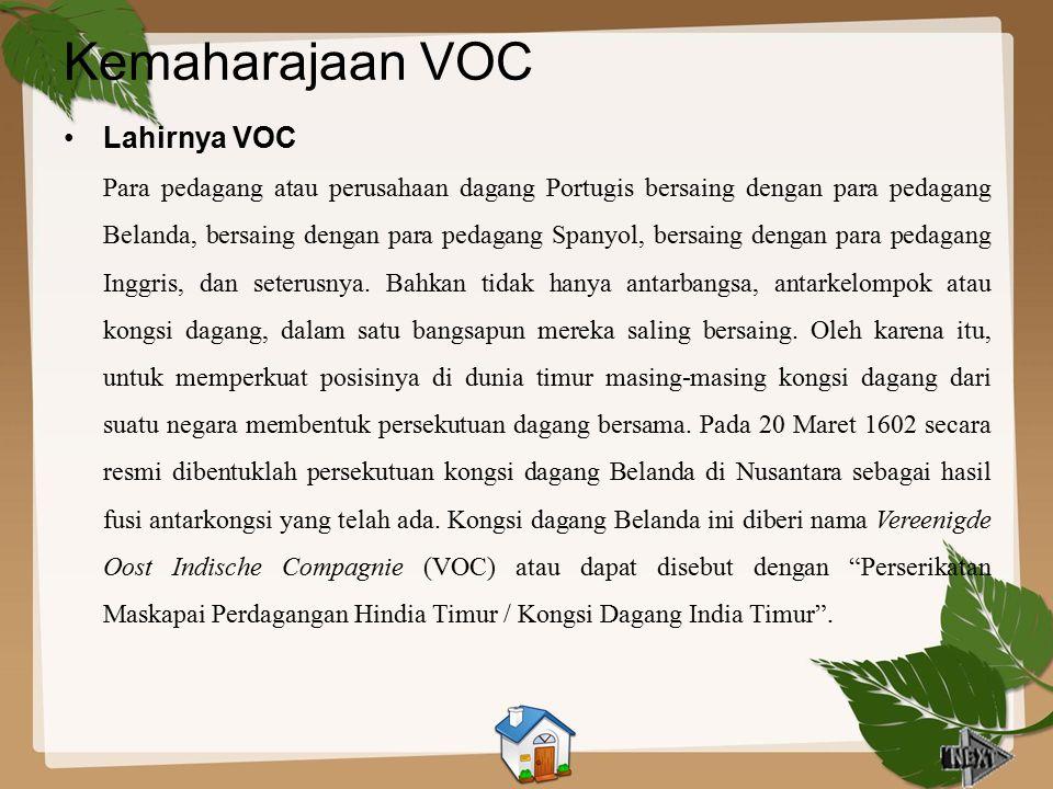 Kemaharajaan VOC Lahirnya VOC