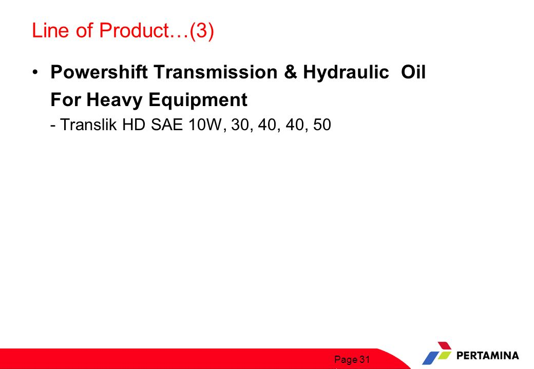 Line of Product…(4) Automatic Transmission Oils & Manual Transmission