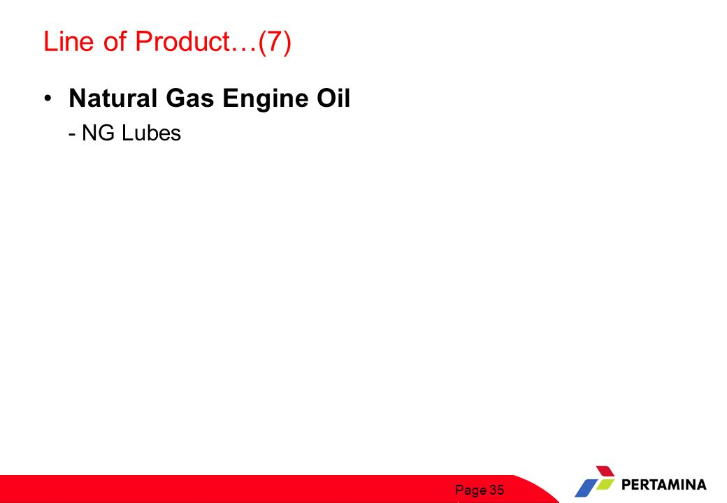 Line of Product…(8) Industrial Gear Oils, Hydraulic, Oils & Turbine Oils. - Masri Series. - Turalik Series.