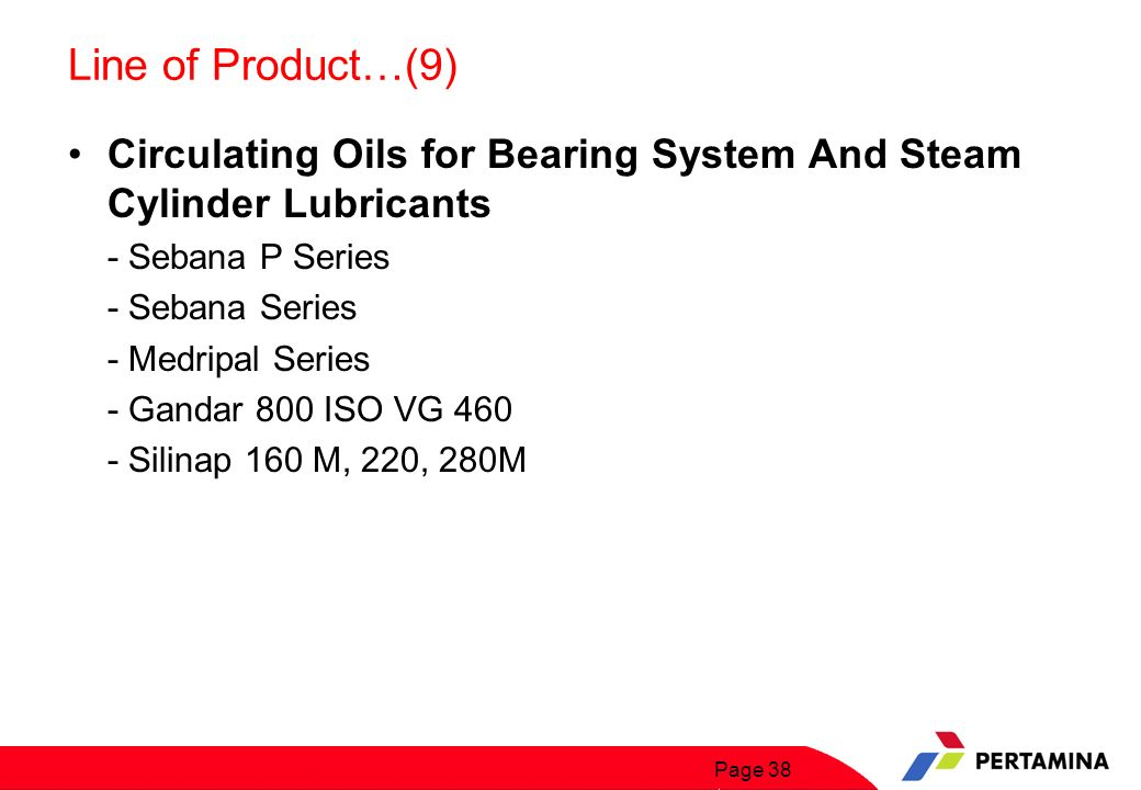 Line of Product…(10) Refrigerating Oils, Heat Transfer Oils & Greases
