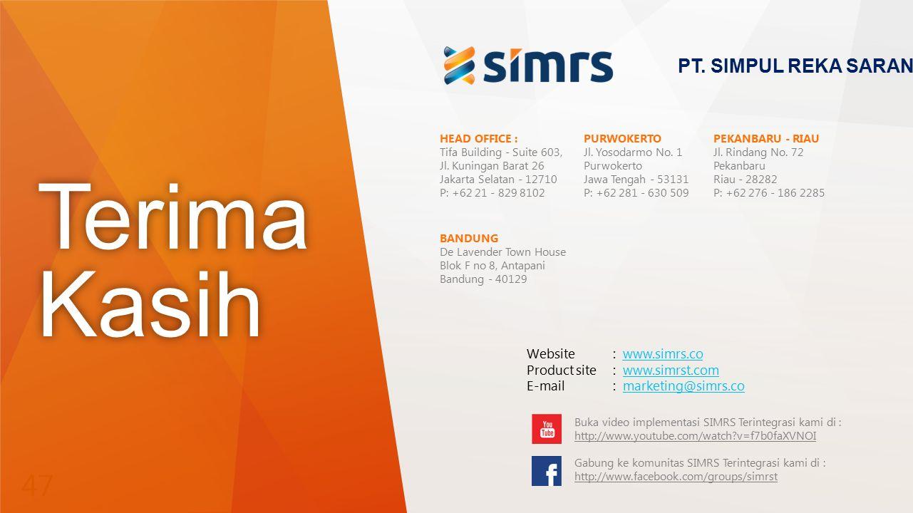 Terima Kasih PT. SIMPUL REKA SARANA Website : www.simrs.co