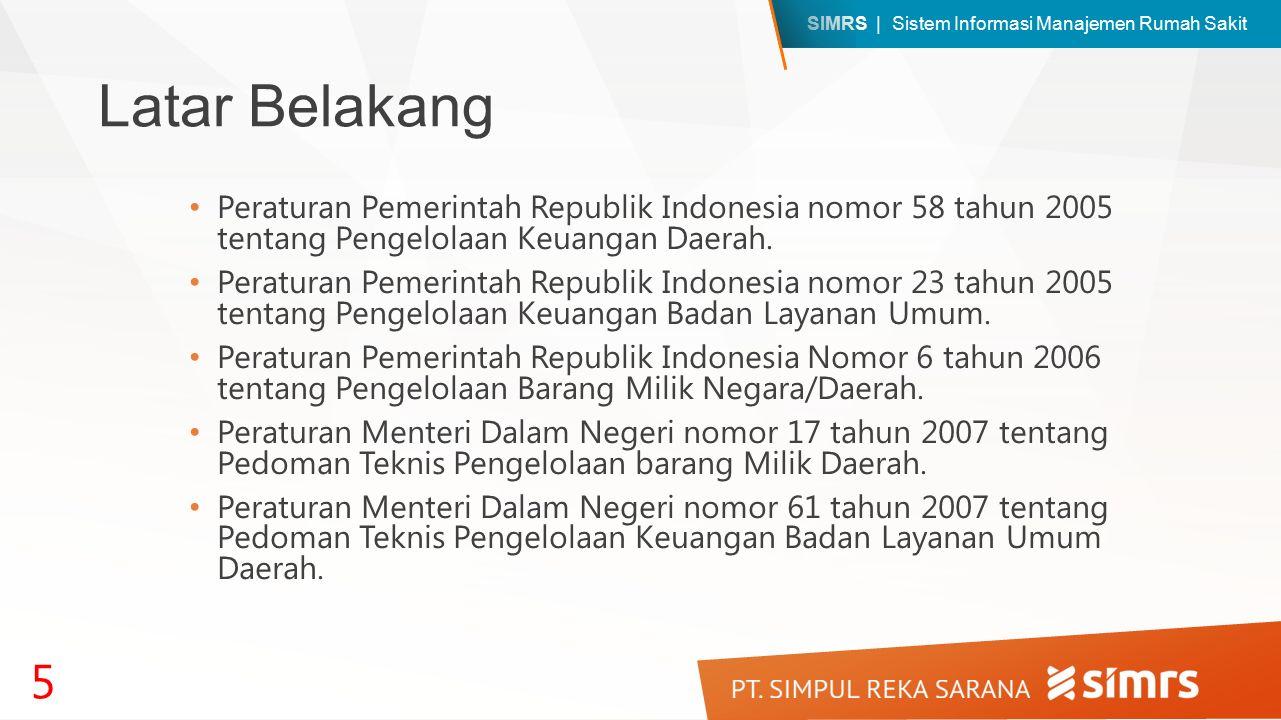 Latar Belakang Peraturan Pemerintah Republik Indonesia nomor 58 tahun 2005 tentang Pengelolaan Keuangan Daerah.