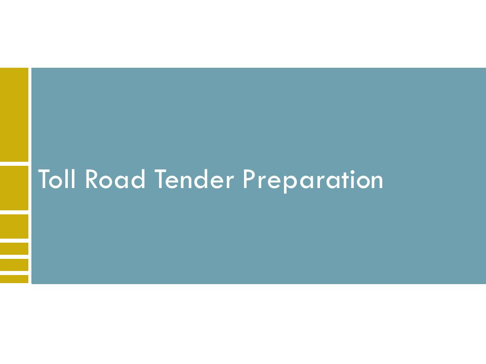 Toll Road Tender Preparation