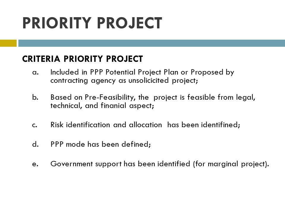 PRIORITY PROJECT CRITERIA PRIORITY PROJECT