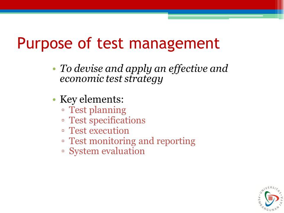Purpose of test management