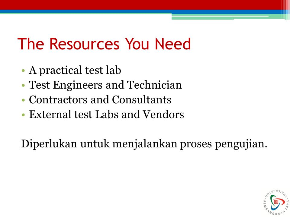 The Resources You Need A practical test lab
