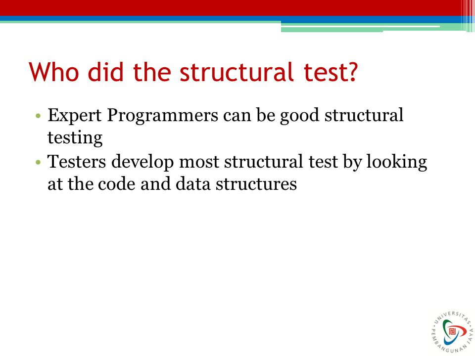 Who did the structural test