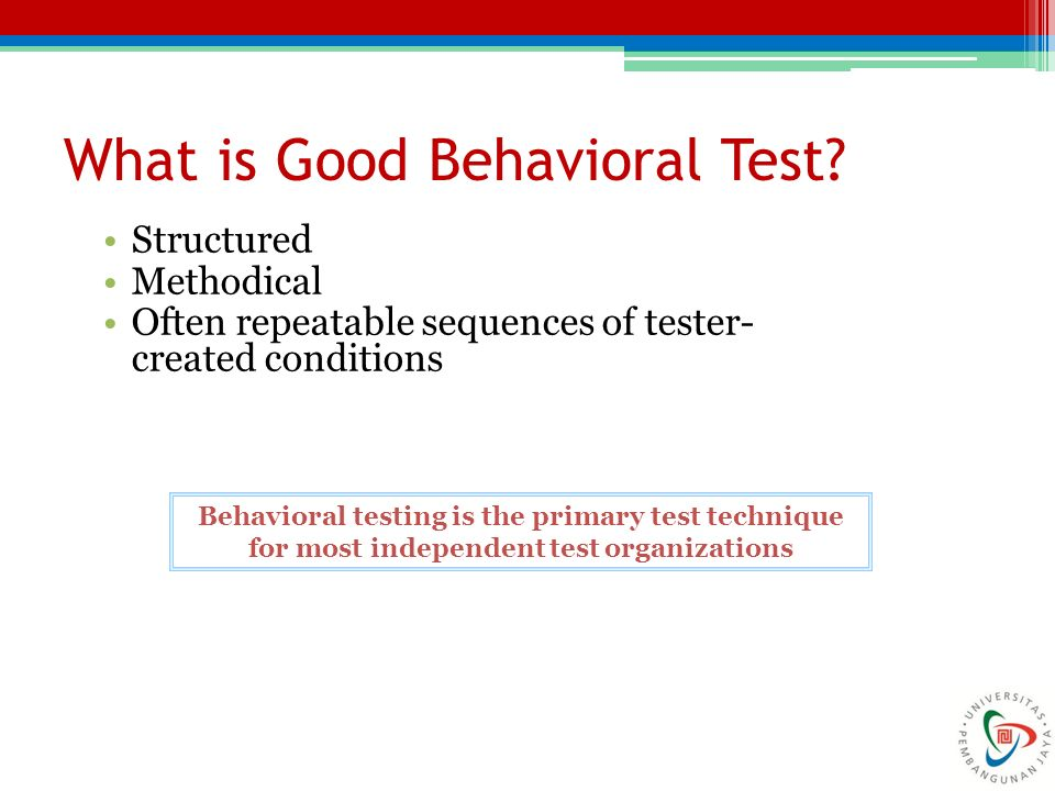 What is Good Behavioral Test