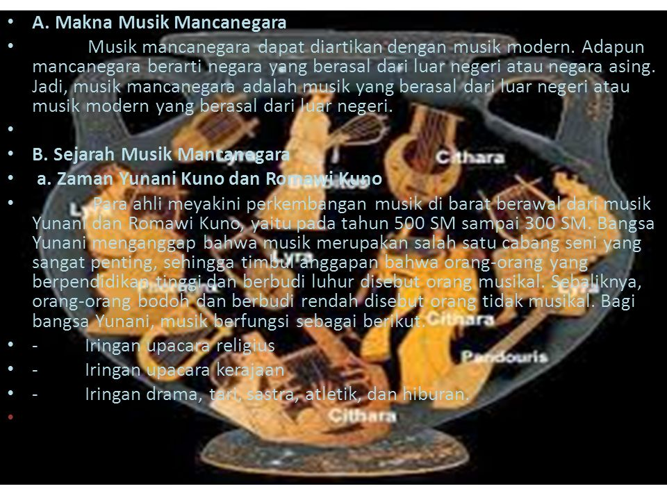 PEMBAHASAN A. Makna Musik Mancanegara