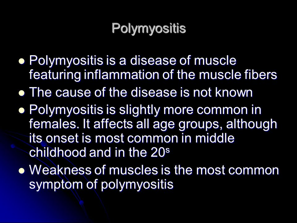 Polymyositis Polymyositis is a disease of muscle featuring inflammation of the muscle fibers. The cause of the disease is not known.