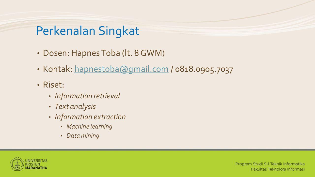 Perkenalan Singkat Dosen: Hapnes Toba (lt. 8 GWM)
