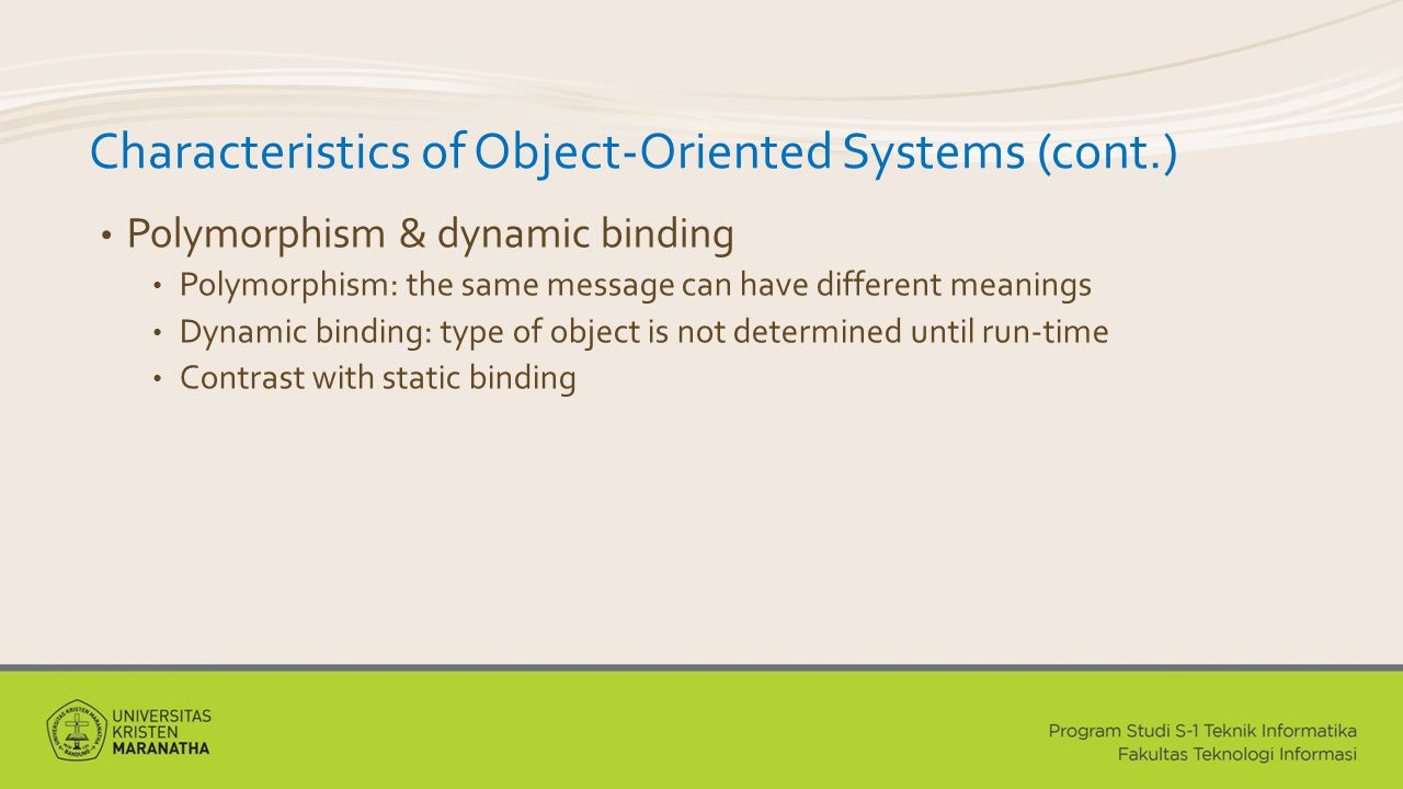 Characteristics of Object-Oriented Systems (cont.)