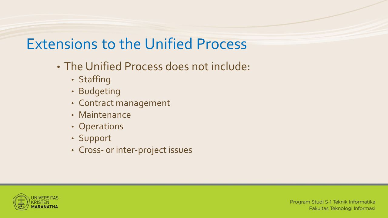 Extensions to the Unified Process