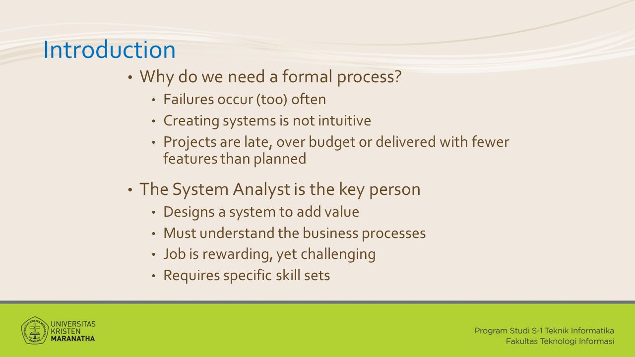 Introduction Why do we need a formal process