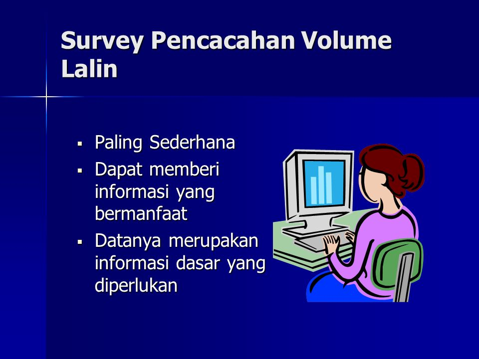 Survey Pencacahan Volume Lalin