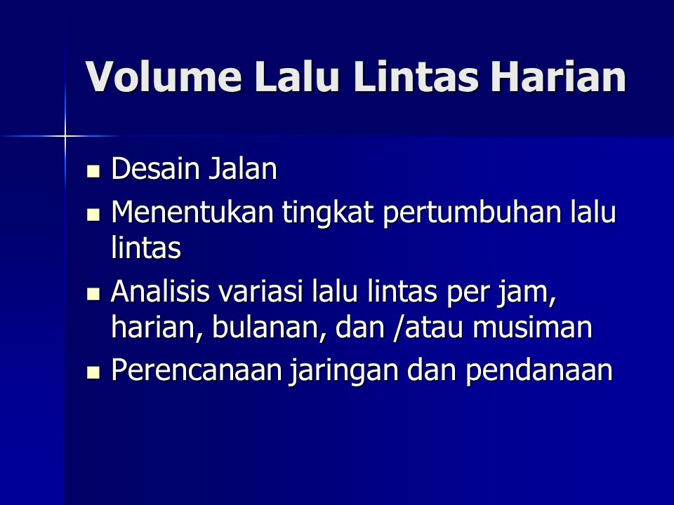 Volume Lalu Lintas Harian